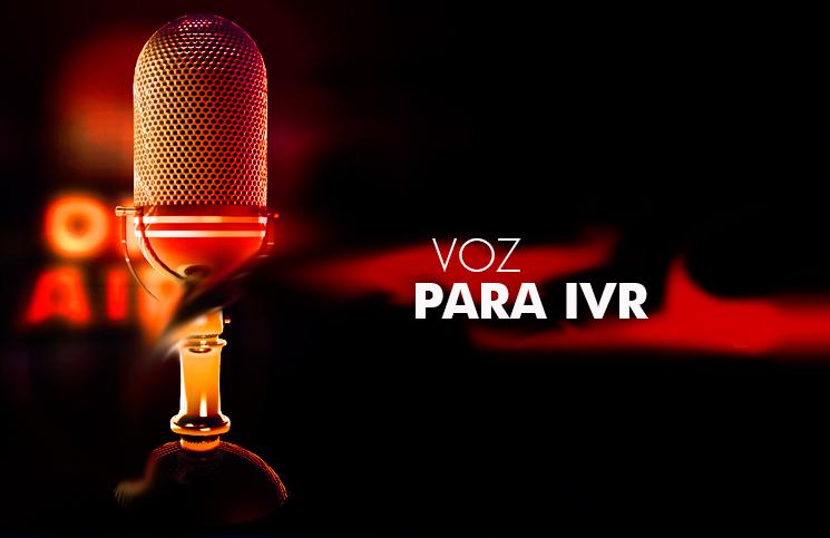 Voz para IVR
