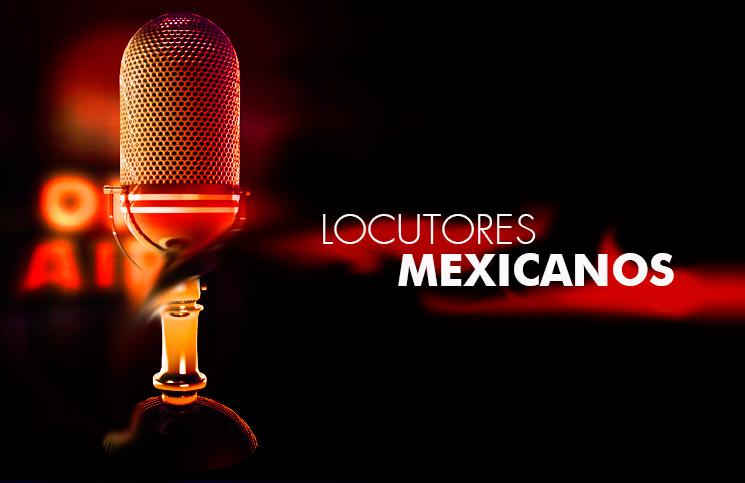 Locutores Mexicano