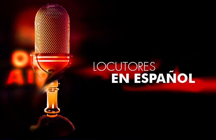 Locutores en español